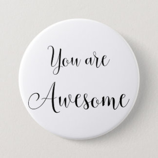 You are Awesome, Inspiring Message Button