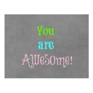 You are Awesome Quote Affirmation Postcard