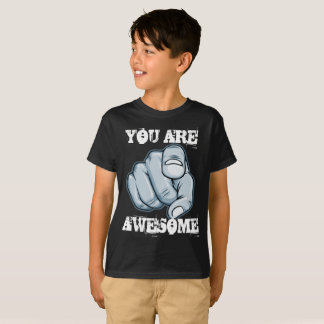 You Are Awesome T-Shirt