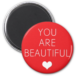 You are beautiful but (Red) 2 Inch Round Magnet