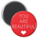 You are beautiful but (Red) Refrigerator Magnet