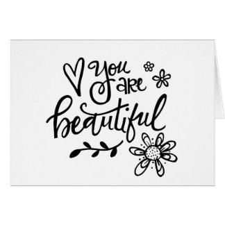 You Are Beautiful, Hand Lettering, Notecard Stationery Note Card