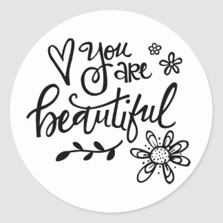You Are Beautiful, Hand Lettering, Round Stickers