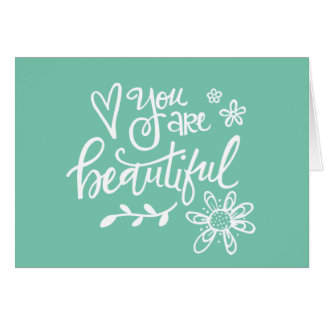 You Are Beautiful, Hand Lettering, Teal Stationery Note Card