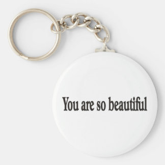 You are beautiful keychain