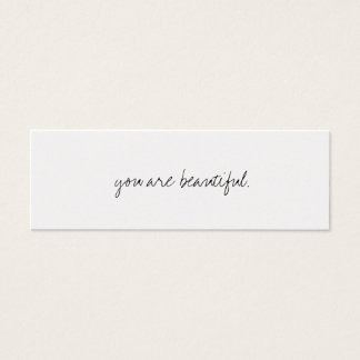 you are beautiful. mini business card