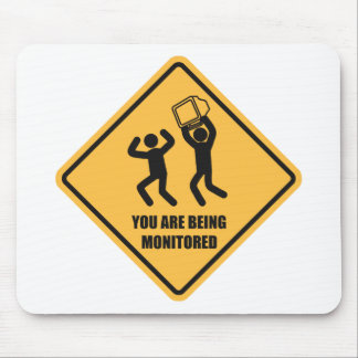 You Are Being Monitored Mouse Pad