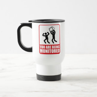 You Are Being Monitored 15 Oz Stainless Steel Travel Mug