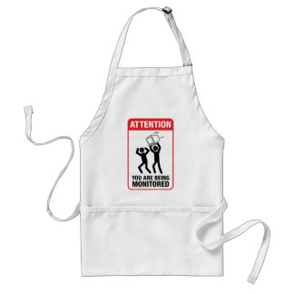 You Are Being Monitored - Office Humor Adult Apron