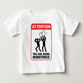 You Are Being Monitored - Office Humor Baby T-Shirt