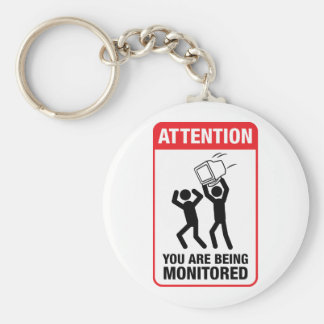 You Are Being Monitored - Office Humor Basic Round Button Keychain