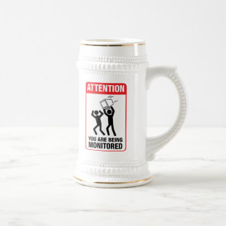 You Are Being Monitored - Office Humor Beer Stein