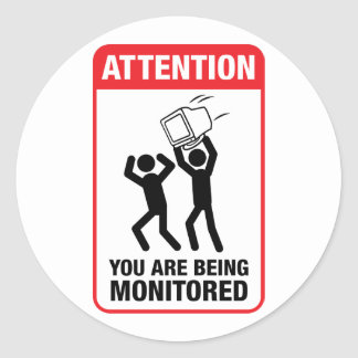 You Are Being Monitored - Office Humor Classic Round Sticker