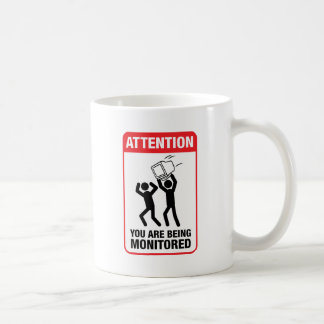 You Are Being Monitored - Office Humor Classic White Coffee Mug