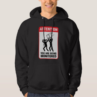 You Are Being Monitored - Office Humor Pullover