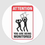 You Are Being Monitored - Office Humor Stickers