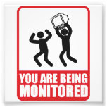 You Are Being Monitored Photo Print
