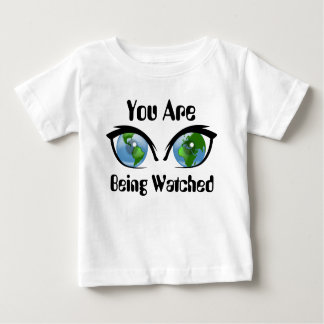 You Are Being Watched Baby T-Shirt