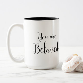 You are Beloved Inspiring Message Two-Tone Coffee Mug