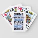 You are Braver Than You Believe Gift Bicycle Poker Cards