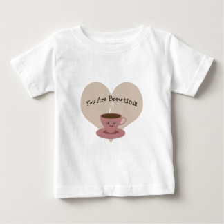 You Are Brewtiful Baby T-Shirt