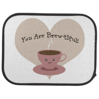 You Are Brewtiful Car Mat