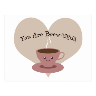 You Are Brewtiful! Postcard