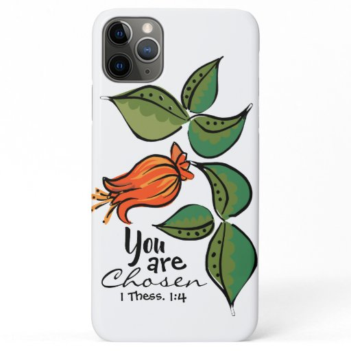 You Are Chosen iPhone 11 Pro Max Case