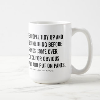 You Are Cordially Invited Over for Coffee Mug