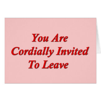 You Are Cordially Invited To Leave Greeting Cards