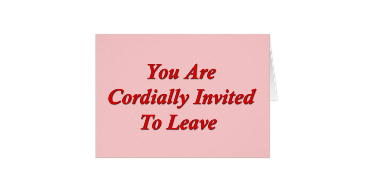 You Are Cordially Invited To The Wedding: You Are Cordially Invited To Leave Card