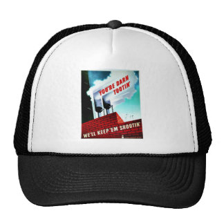 You Are Darn Tootin Trucker Hat