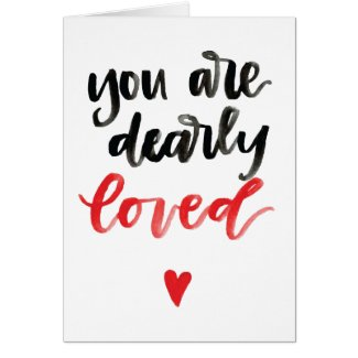 You Are Dearly Loved Blank Card