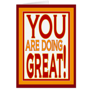 You Are Doing Great! - Encouragement Card