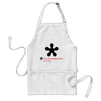 You are eating at your own risk adult apron