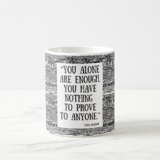 You are enough! coffee mug