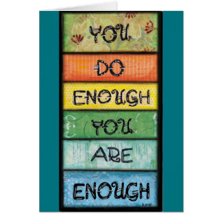 You are Enough - Inspiration for Perfectionists Card