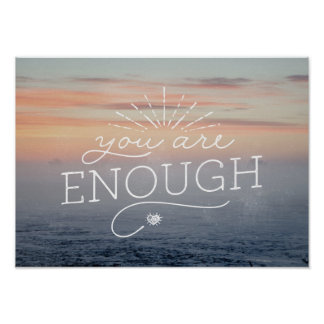 You are enough lettered quote poster