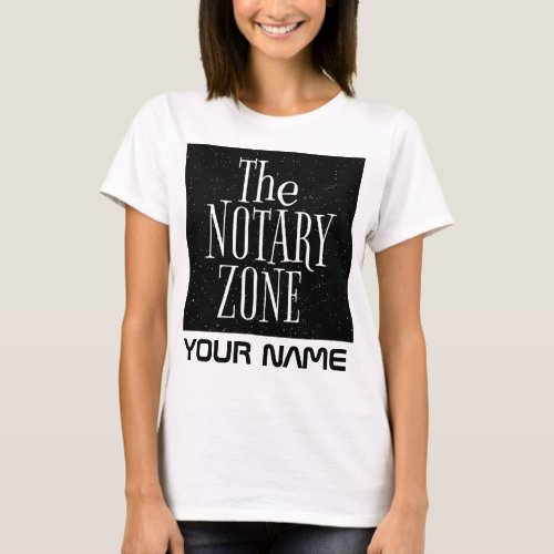 You Are Entering The Notary Zone Customized T-Shirt