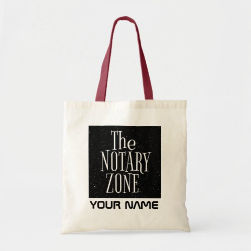 You Are Entering The Notary Zone Customized Budget Tote Bag