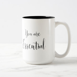 You are Essential, Inspiring Message Two-Tone Coffee Mug