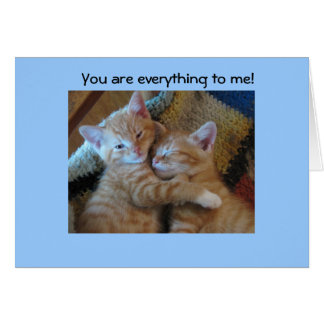 You are everything to me greeting card