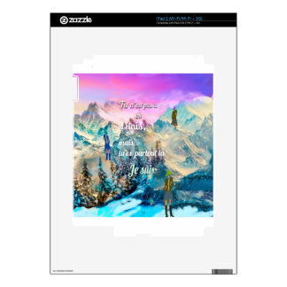 You are everywhere I am Skins For The iPad 2