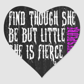 YOU ARE FIERCE Shakespeare Quote Black Wood Heart Stickers
