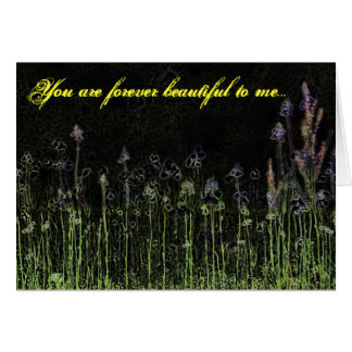 You are forever beautiful to me card