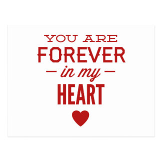 You Are Forever In My Heart Postcard