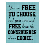 You are Free to chose inspirational quote poster
