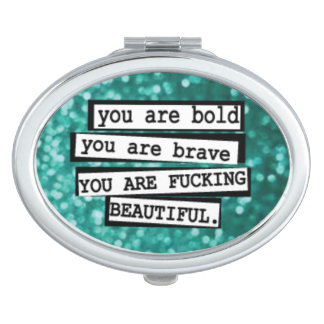 You are Fucking Beautiful Compact Mirror For Makeup