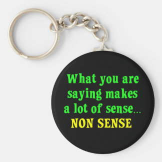 You are full of nonsense 2 keychains