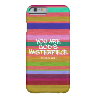 You Are God's Masterpiece Ephesians Quote Barely There iPhone 6 Case